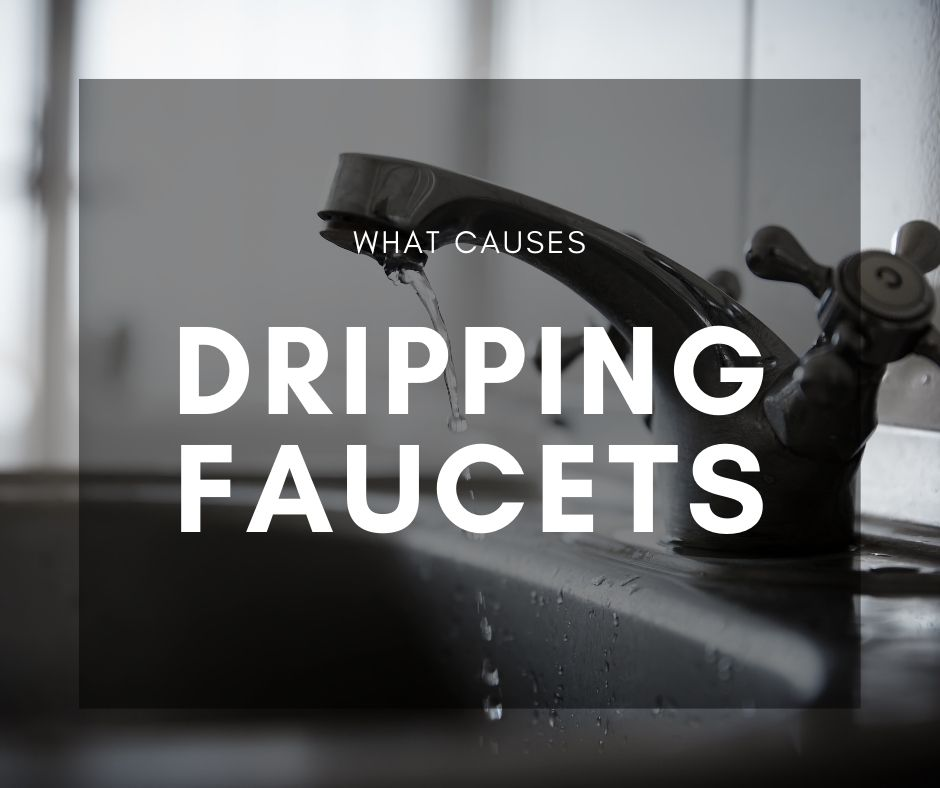 What causes dripping faucets
